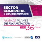 Sector comercial y grandes usuarios - Nuevos planes de financiación en cuotas